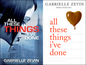 All These Things I've Done by Gabrielle Zevin, a book review