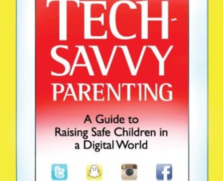 Review of Tech-Savvy Parenting: A Guide to Raising Safe Children in a Digital World